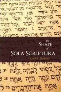 Shape of Sola Scriptura